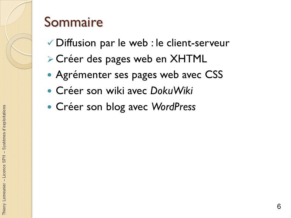 Sommaire Diffusion par le web : le client-serveur