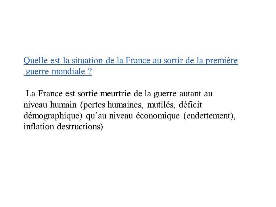 Quelle est la situation de la France au sortir de la première