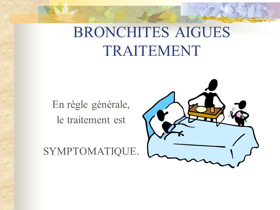 BRONCHITES AIGUES TRAITEMENT