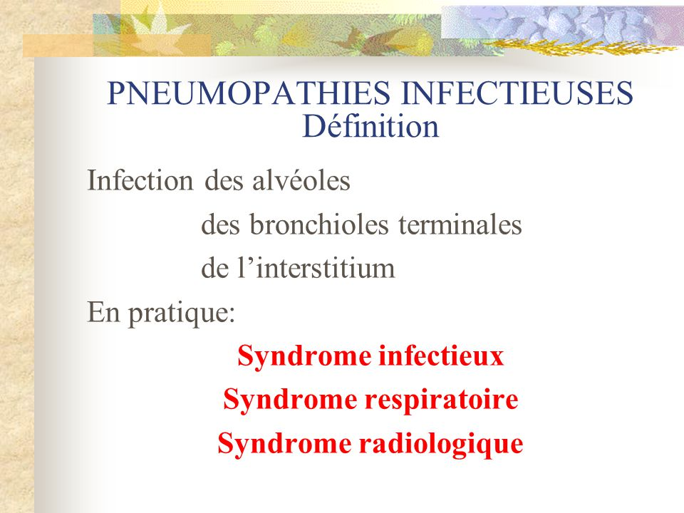 PNEUMOPATHIES INFECTIEUSES Définition