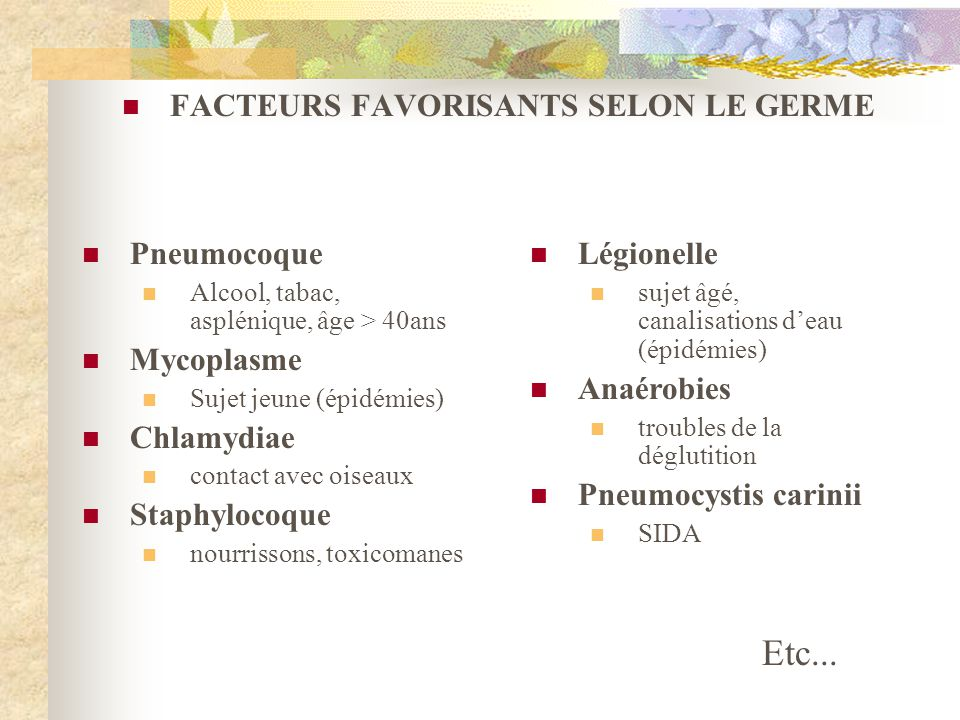 FACTEURS FAVORISANTS SELON LE GERME