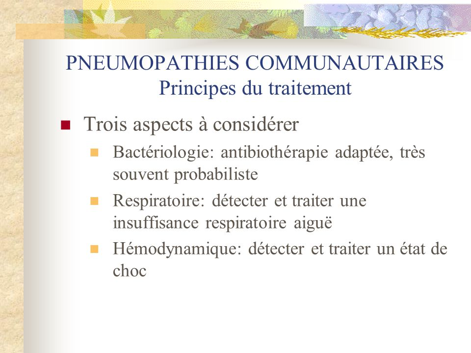 PNEUMOPATHIES COMMUNAUTAIRES Principes du traitement