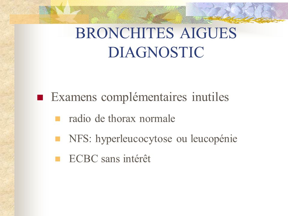 BRONCHITES AIGUES DIAGNOSTIC