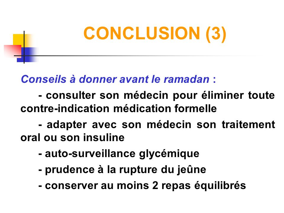 CONCLUSION (3) Conseils à donner avant le ramadan :