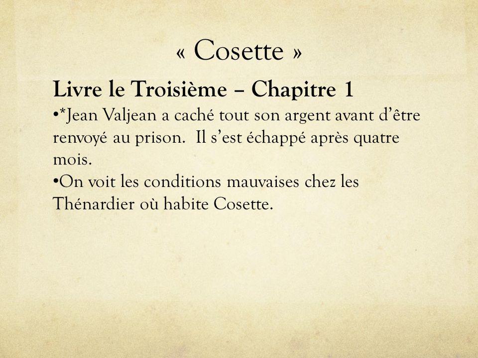 « Cosette » Livre le Troisième – Chapitre 1