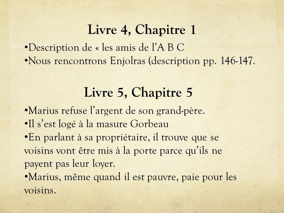 Livre 4, Chapitre 1 Livre 5, Chapitre 5