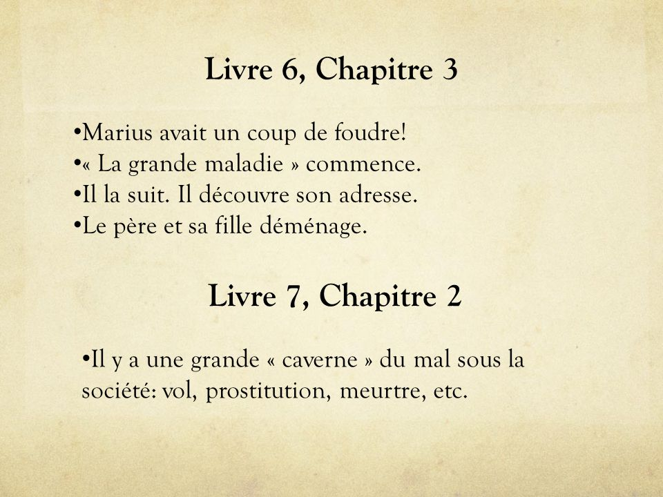 Livre 6, Chapitre 3 Livre 7, Chapitre 2