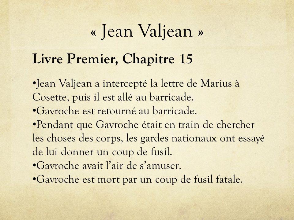 « Jean Valjean » Livre Premier, Chapitre 15