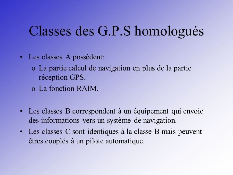 Classes des G.P.S homologués