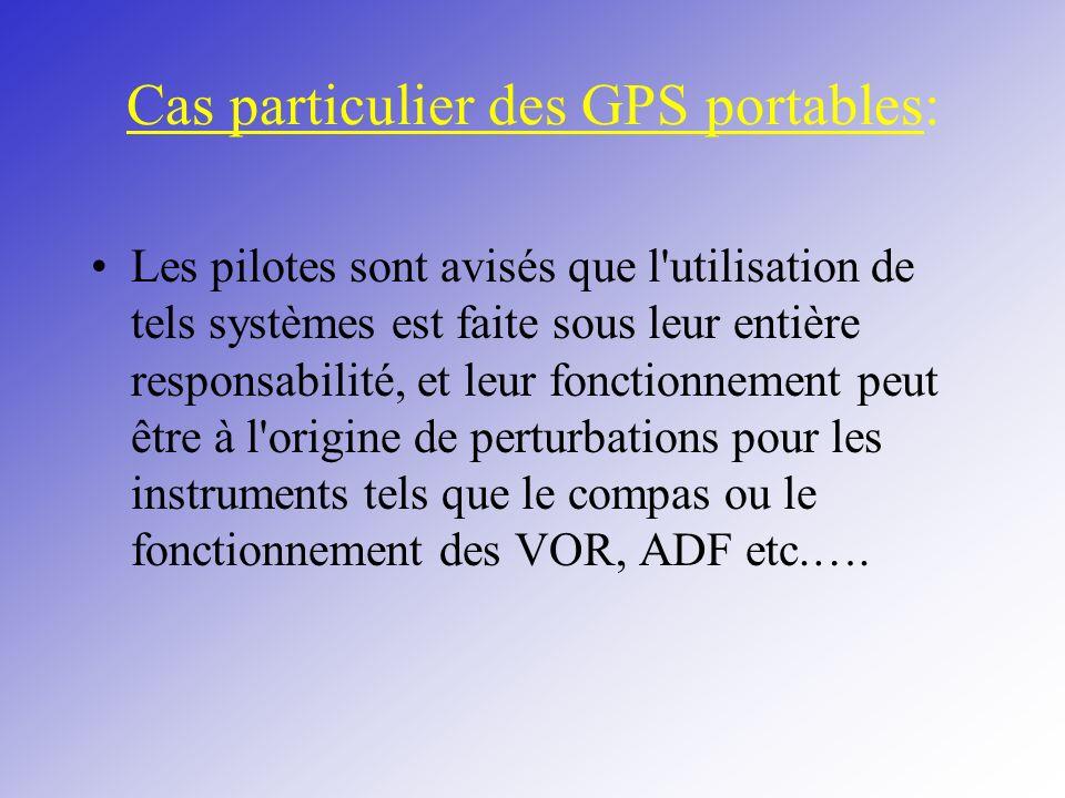 Cas particulier des GPS portables: