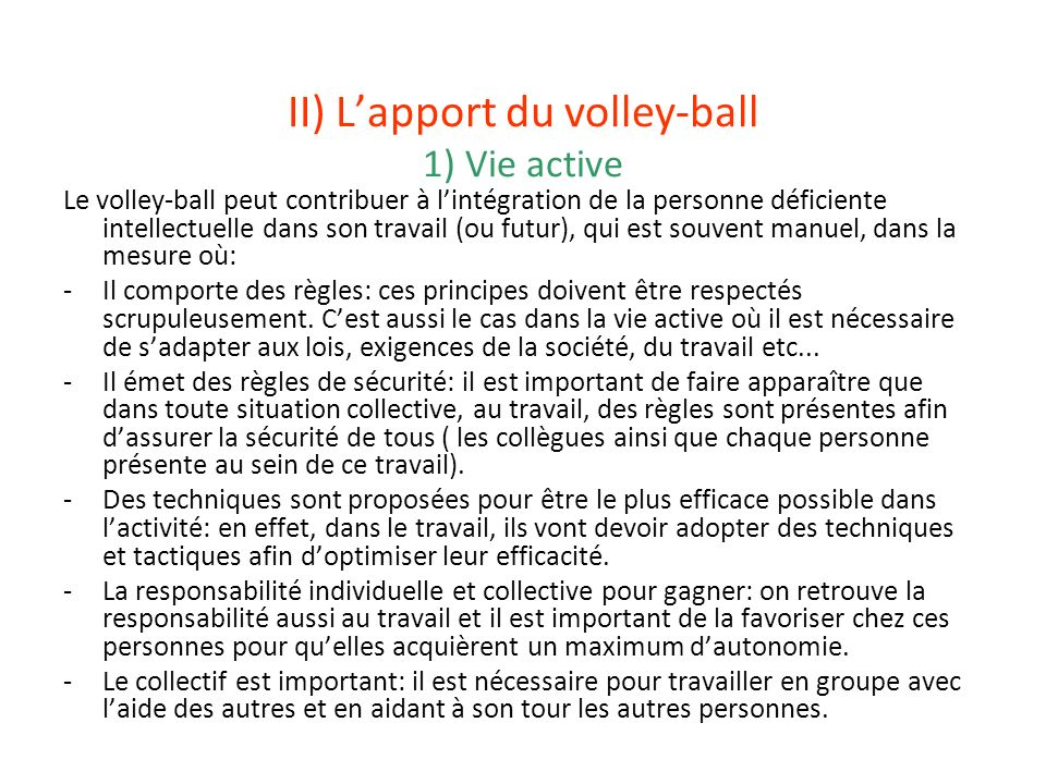 II) L'apport du volley-ball 1) Vie active