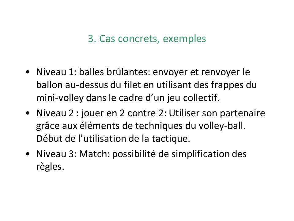3. Cas concrets, exemples