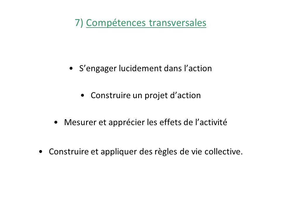 7) Compétences transversales