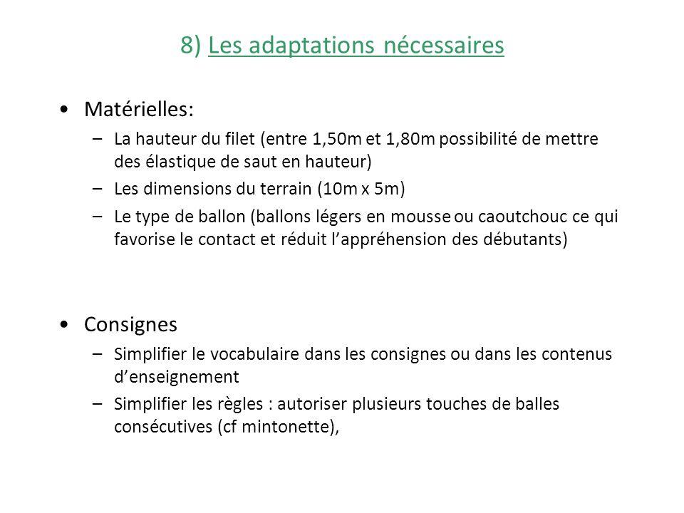 8) Les adaptations nécessaires