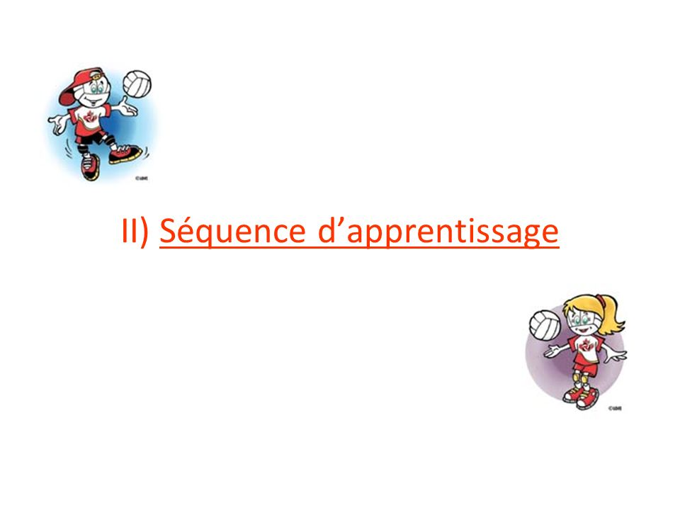 II) Séquence d'apprentissage