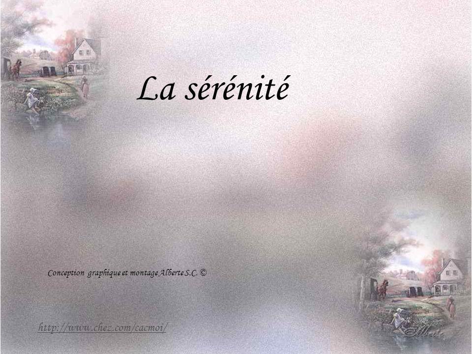 La sérénité http://www.chez.com/cacmoi/