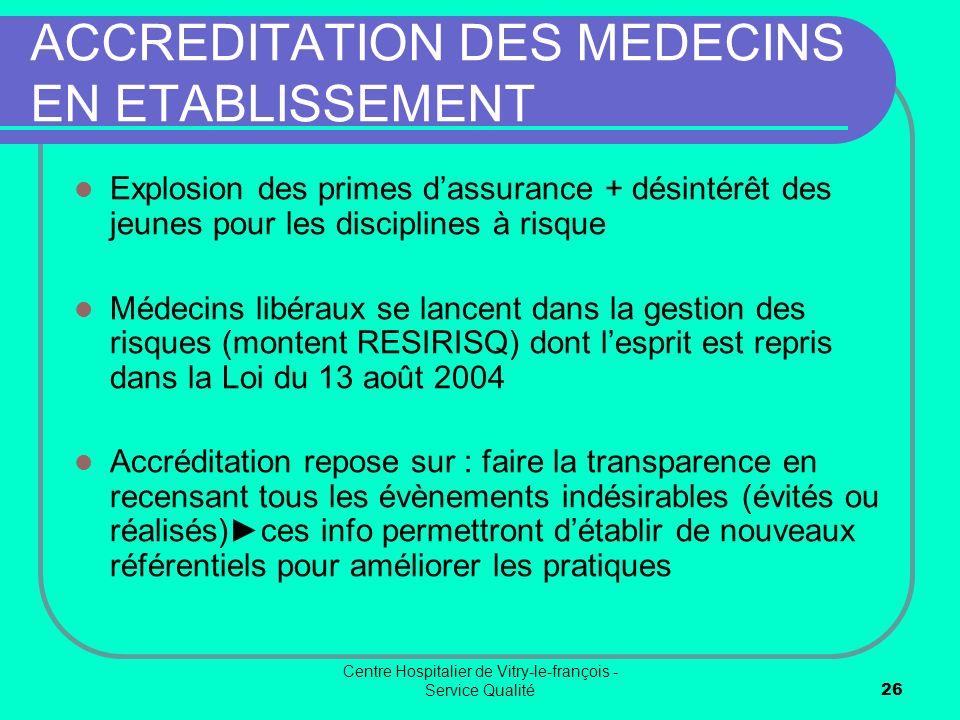 ACCREDITATION DES MEDECINS EN ETABLISSEMENT