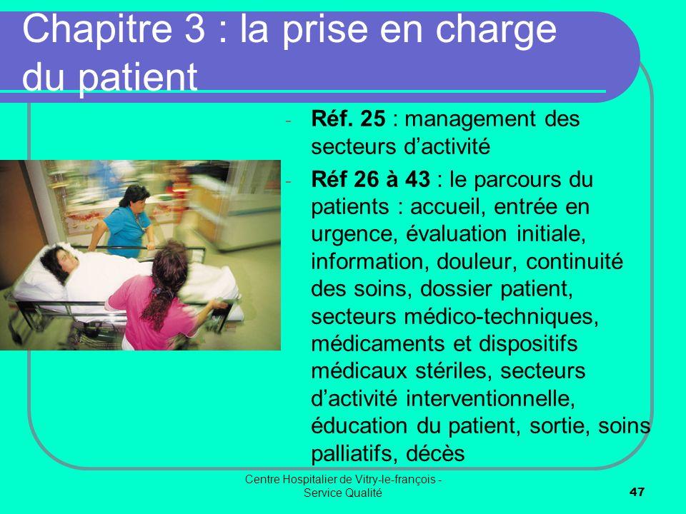 Chapitre 3 : la prise en charge du patient