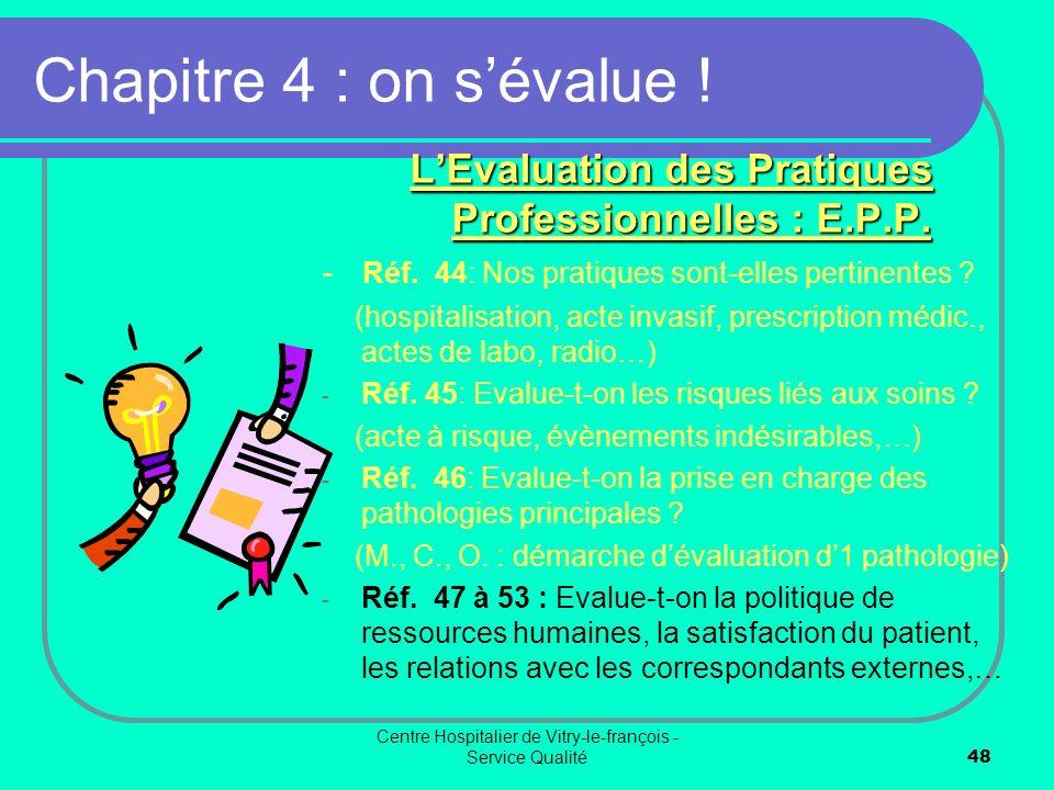 L'Evaluation des Pratiques Professionnelles : E.P.P.