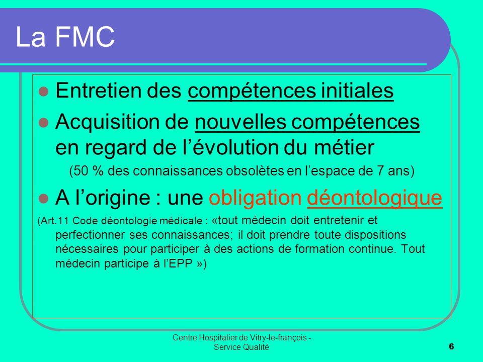 La FMC Entretien des compétences initiales