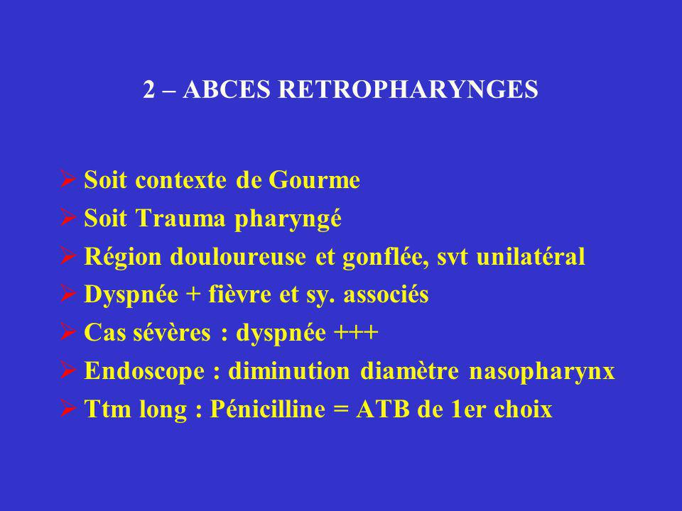 2 – ABCES RETROPHARYNGES