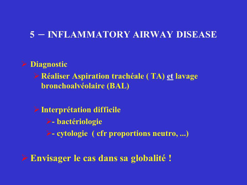 5 – INFLAMMATORY AIRWAY DISEASE