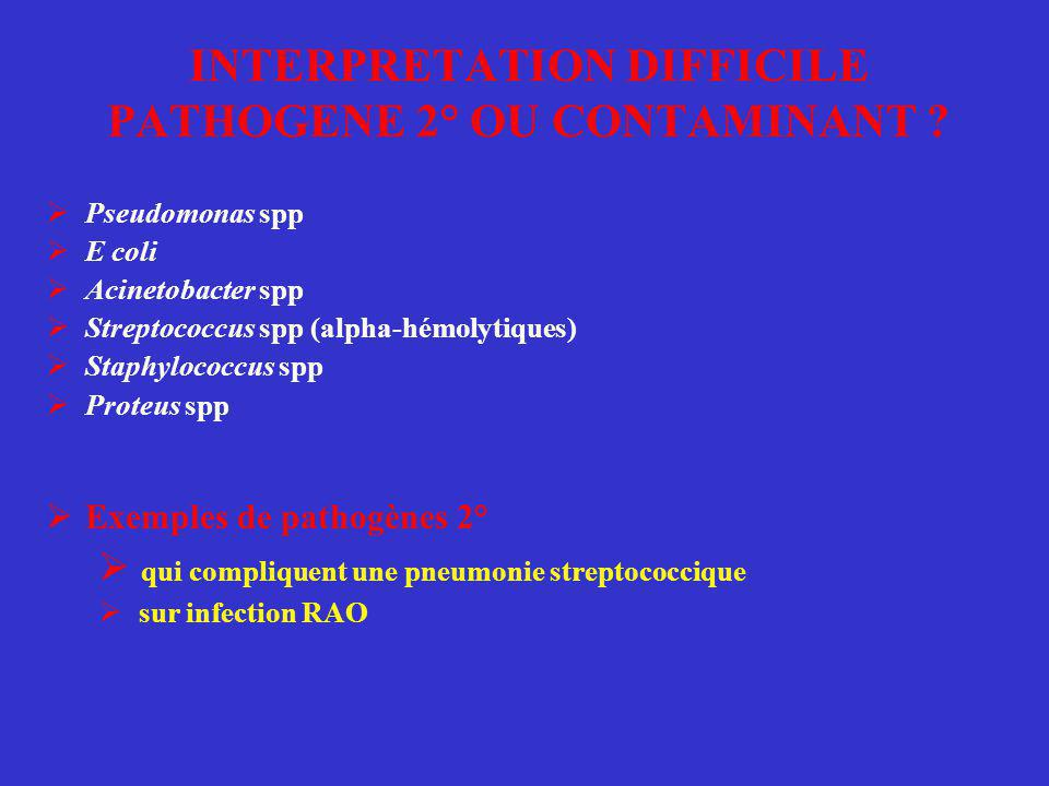 INTERPRETATION DIFFICILE PATHOGENE 2° OU CONTAMINANT