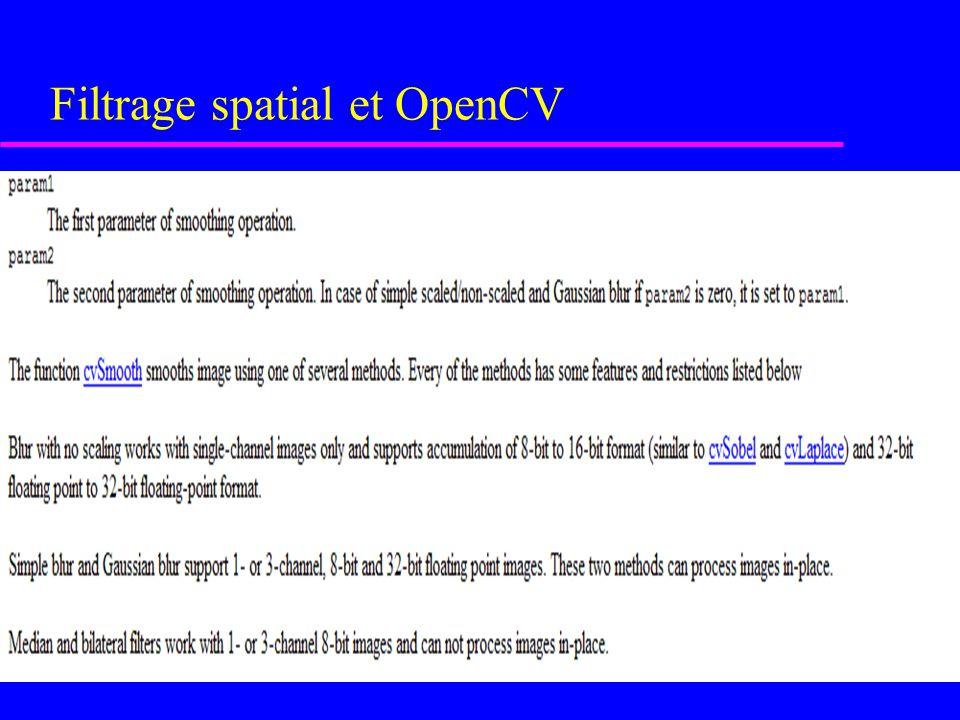 Filtrage spatial et OpenCV