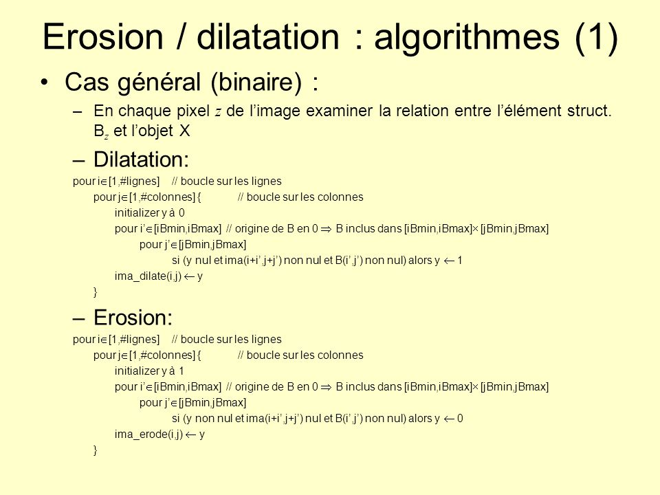 Erosion / dilatation : algorithmes (1)