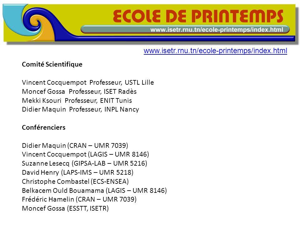 www.isetr.rnu.tn/ecole-printemps/index.html Comité Scientifique. Vincent Cocquempot Professeur, USTL Lille.