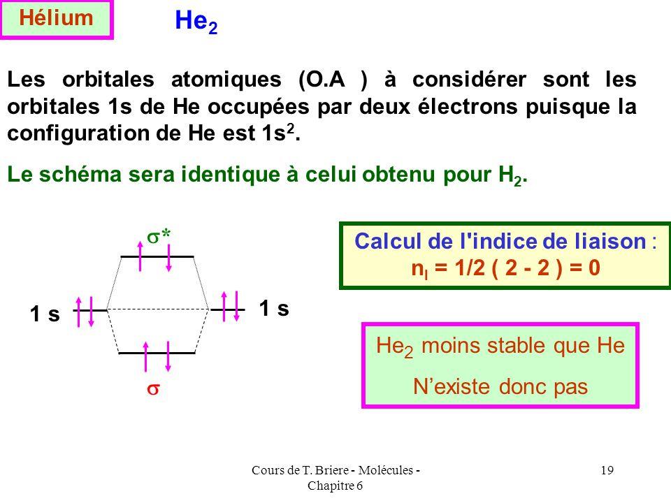 Hélium He2.