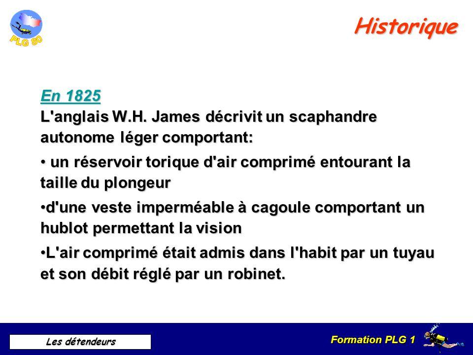 HistoriqueEn 1825 L anglais W.H. James décrivit un scaphandre autonome léger comportant: