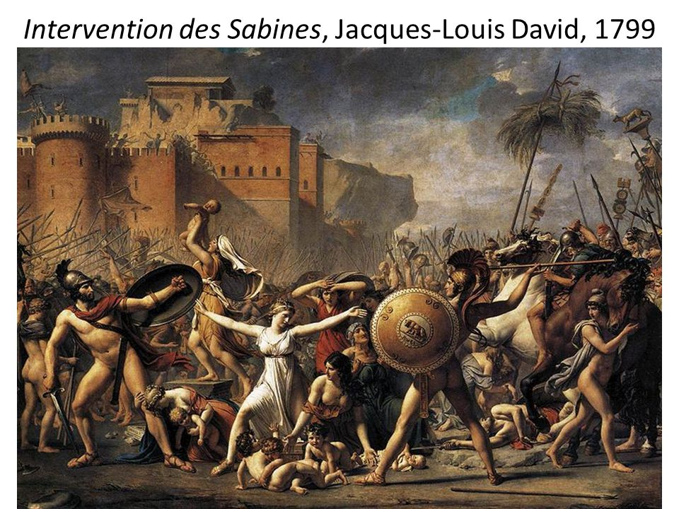 Intervention des Sabines, Jacques-Louis David, 1799