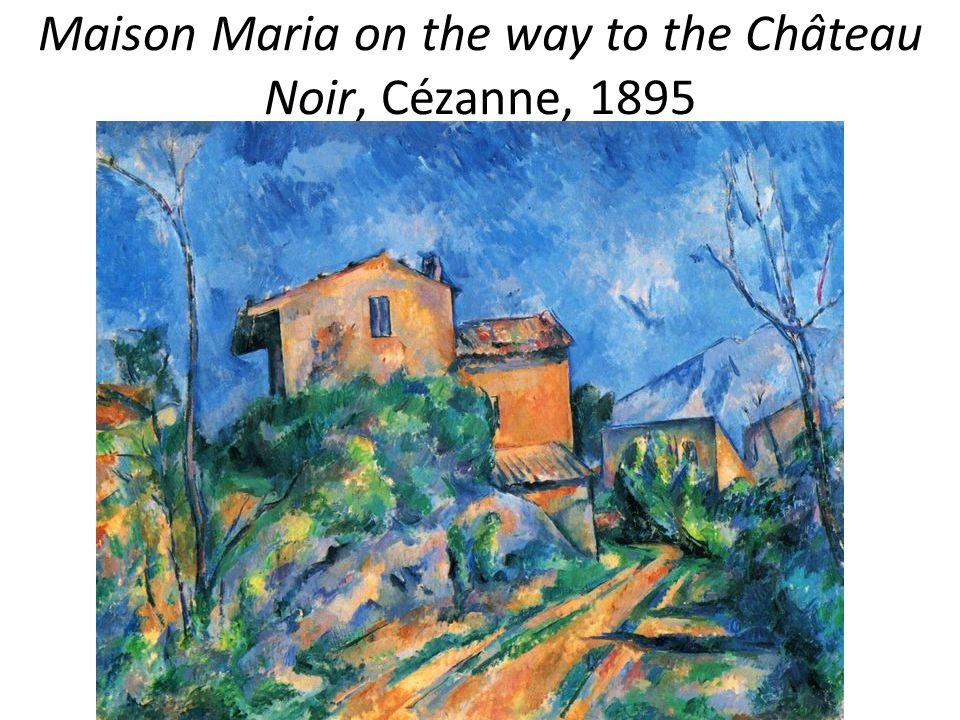 Maison Maria on the way to the Château Noir, Cézanne, 1895