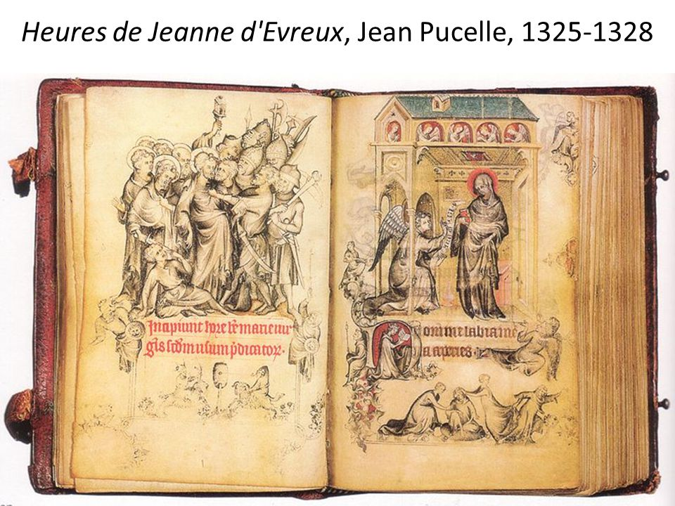 Heures de Jeanne d Evreux, Jean Pucelle, 1325-1328