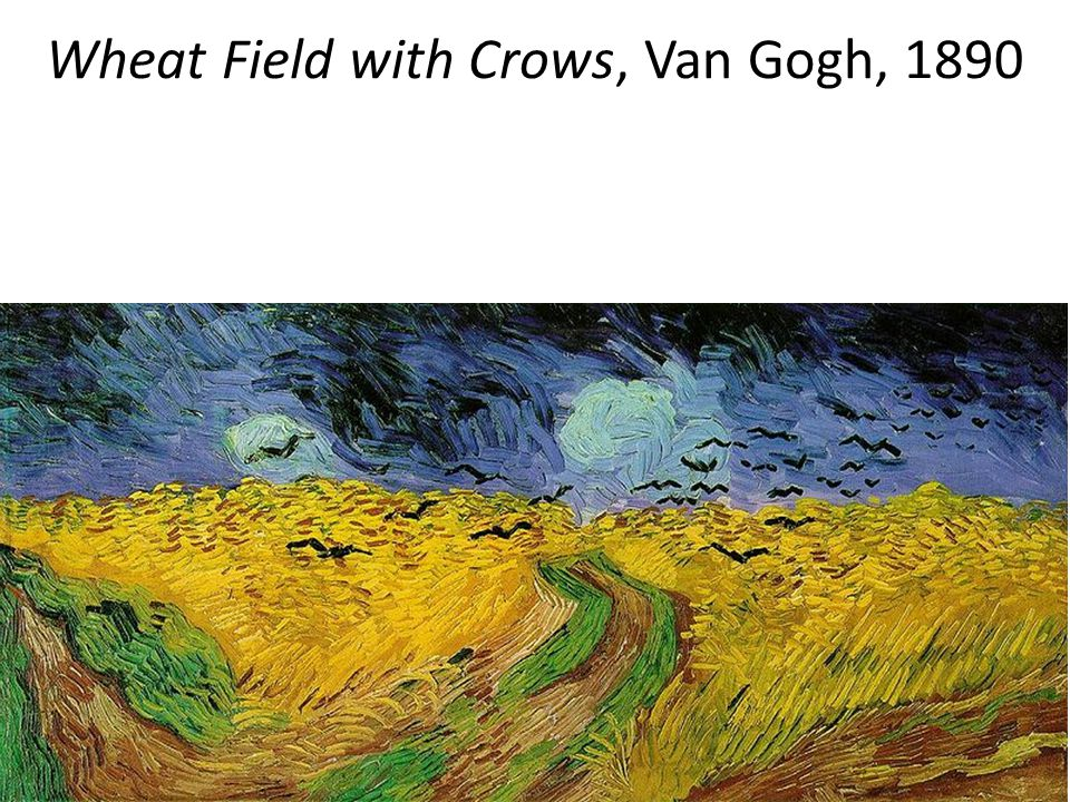 Wheat Field with Crows, Van Gogh, 1890