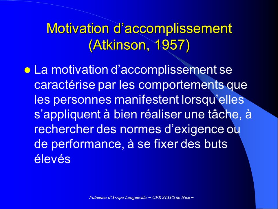 Motivation d'accomplissement (Atkinson, 1957)
