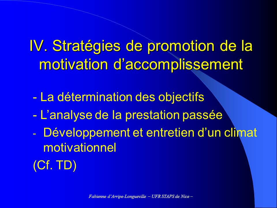 IV. Stratégies de promotion de la motivation d'accomplissement
