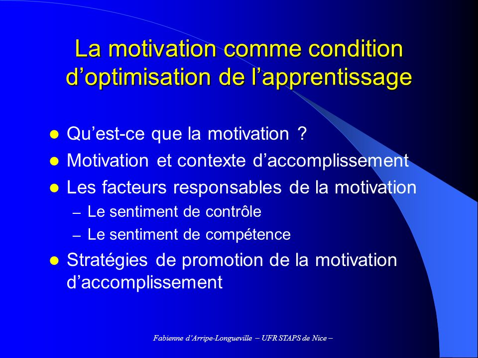 La motivation comme condition d'optimisation de l'apprentissage