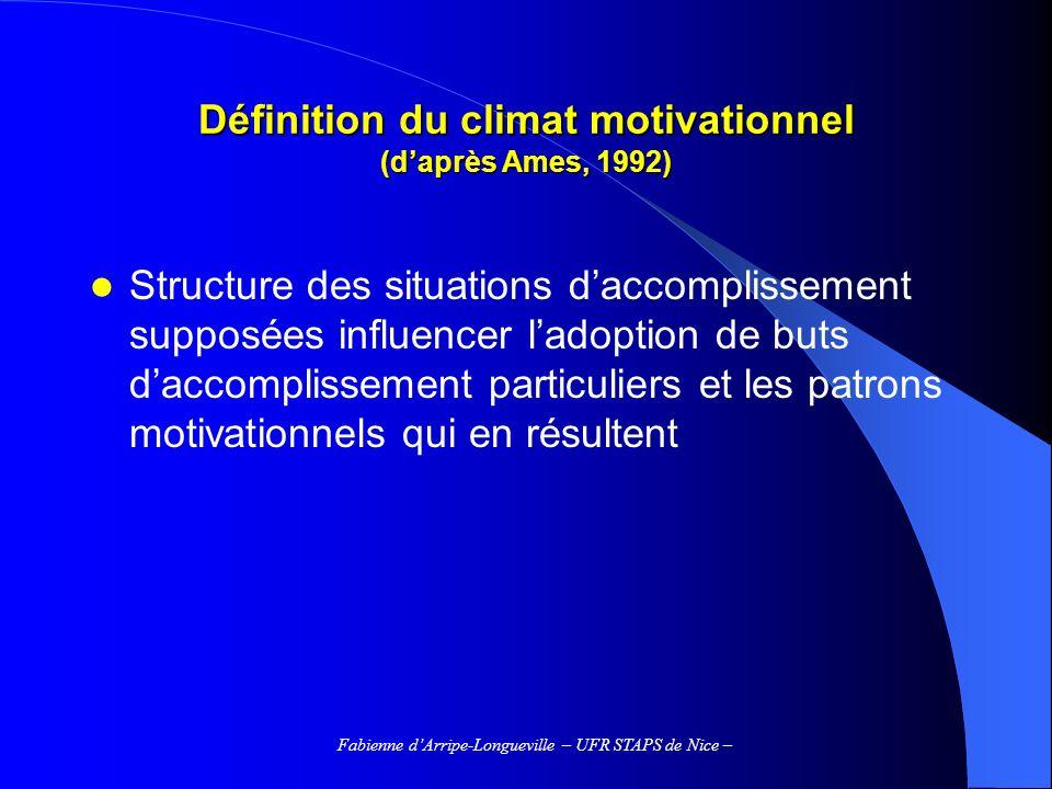 Définition du climat motivationnel (d'après Ames, 1992)