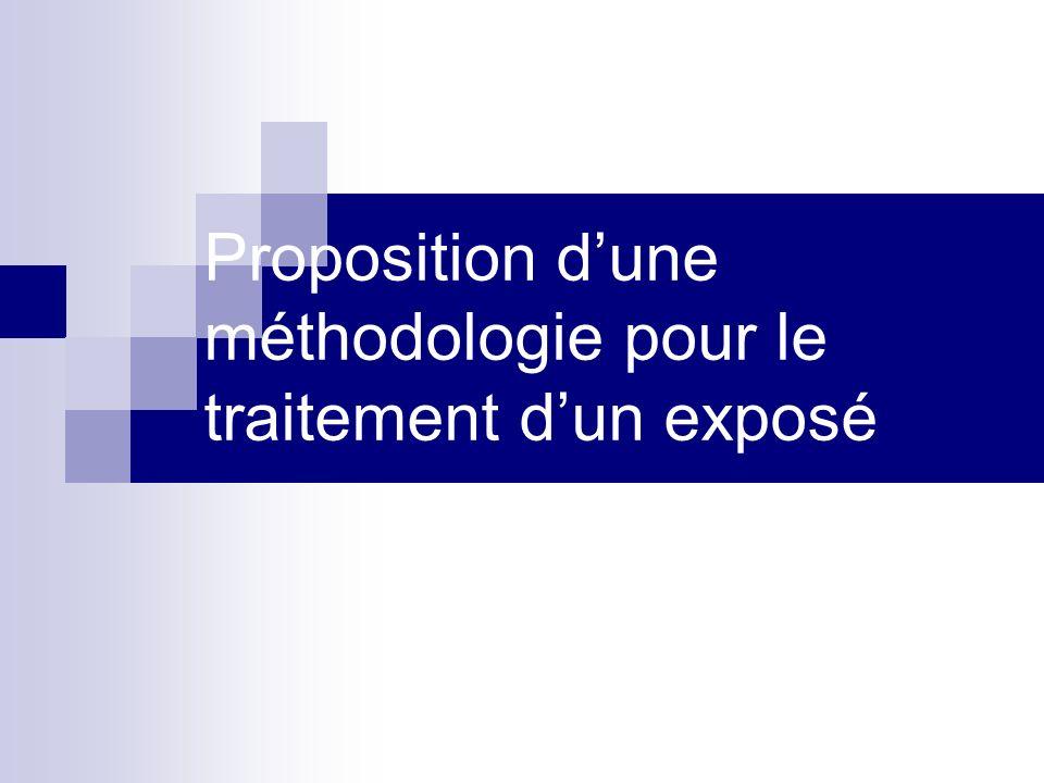 Proposition d'une méthodologie pour le traitement d'un exposé