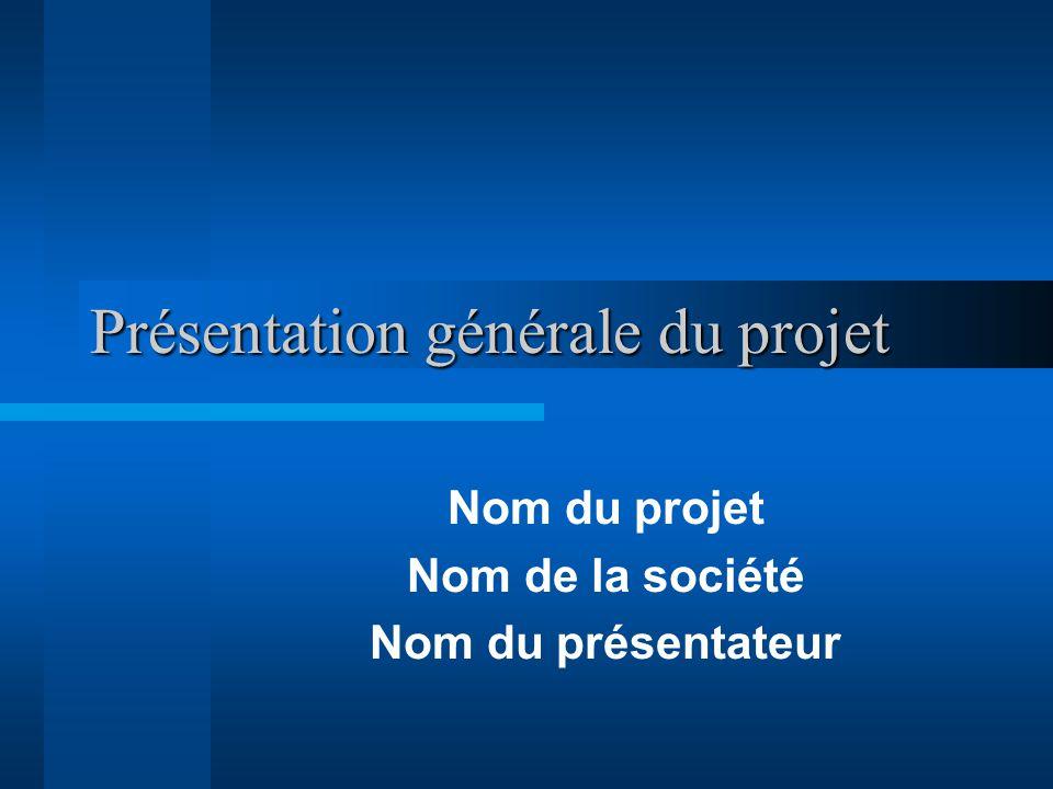 Présentation générale du projet