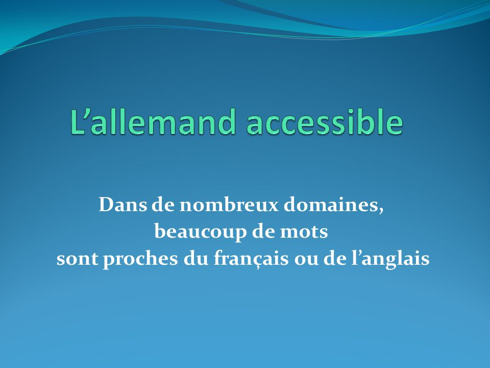 L'allemand accessible