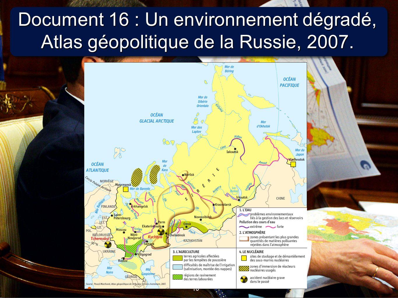 Document 16 : Un environnement dégradé, Atlas géopolitique de la Russie, 2007.