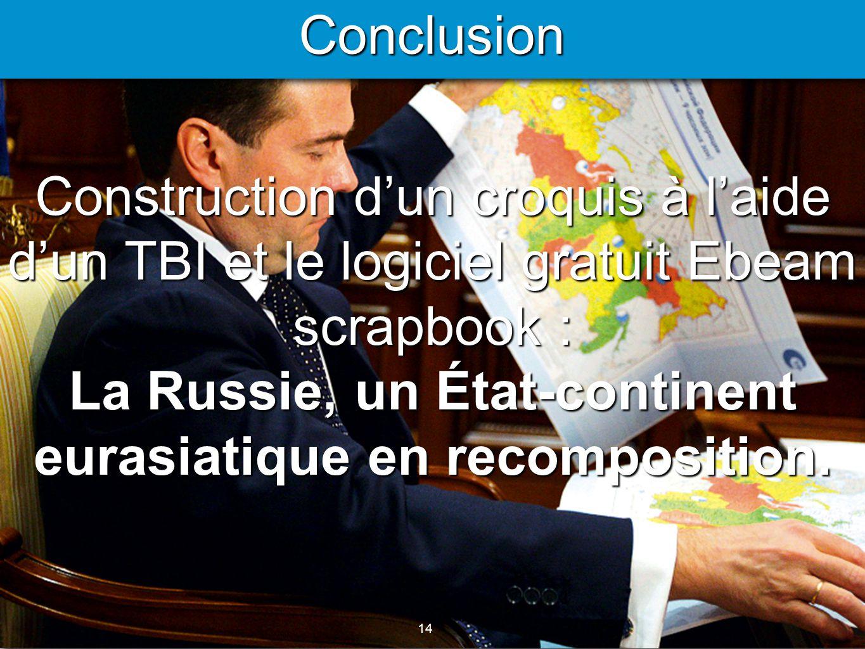 La Russie, un État-continent eurasiatique en recomposition.