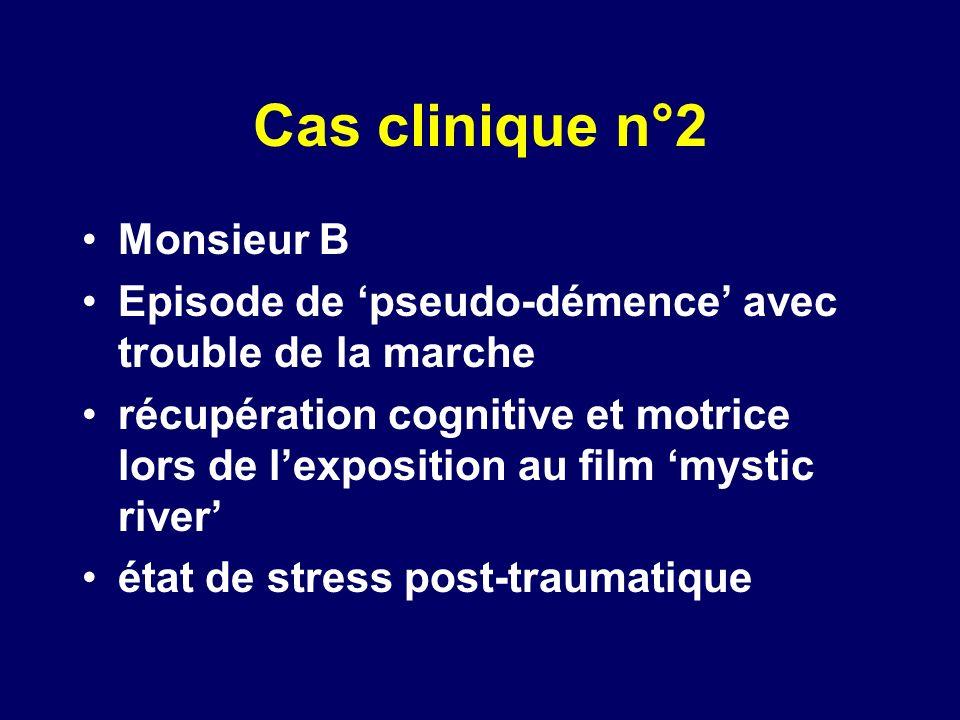 Cas clinique n°2 Monsieur B