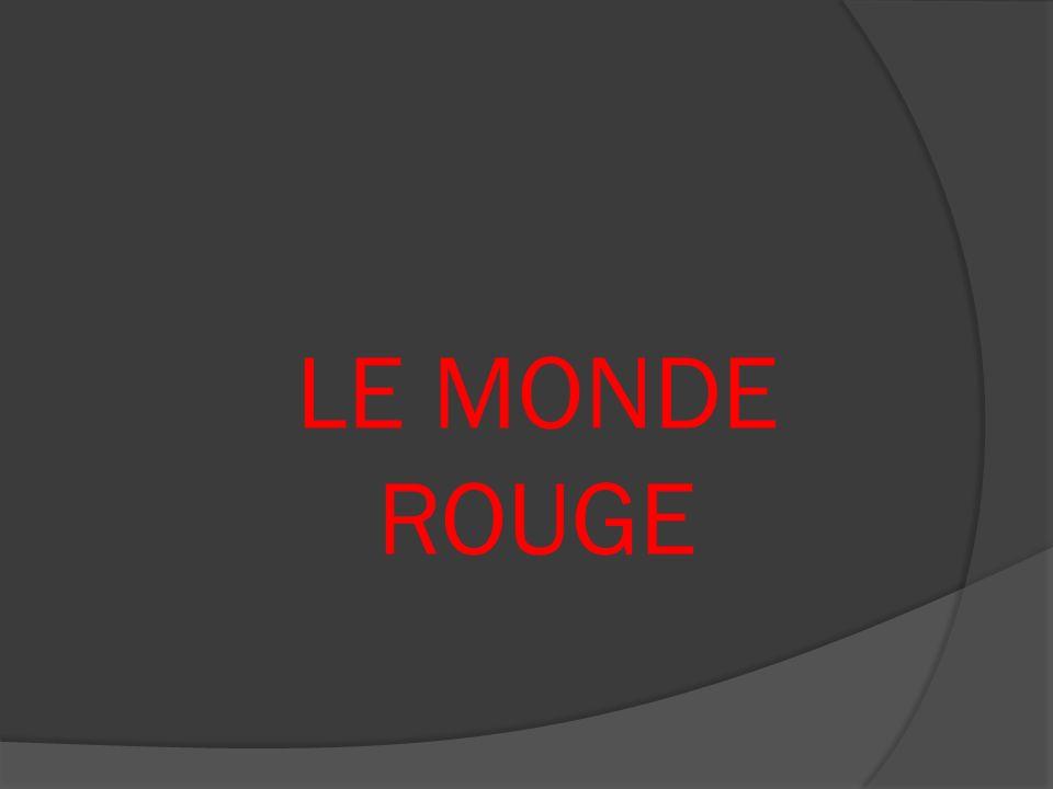 LE MONDE ROUGE