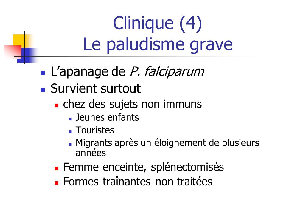 Clinique (4) Le paludisme grave