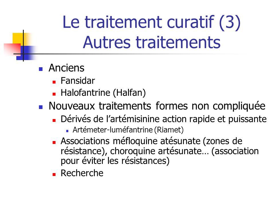 Le traitement curatif (3) Autres traitements