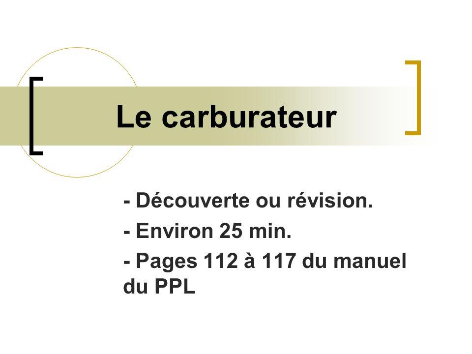 Le carburateur - Découverte ou révision. - Environ 25 min.